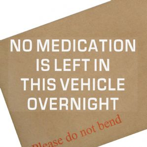 No Medication Is left in this vehicle overnight-Vehicle,Ambulance,Medic,Doctor,Nurse,Sign,Warning